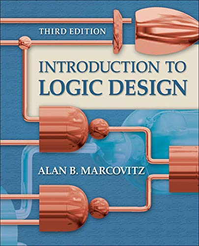 introduction to logic design 3rd edition marcovitz solutions manual