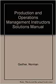 production and operations management solutions manual